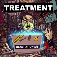 THE TREATMENT - Classic Rock dalpremier: Generation Me