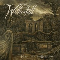 WITHERFALL - Nocturnes And Requiems (2017)