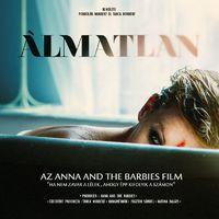 ANNA AND THE BARBIES - Film készült a zenekarról, Álmatlan címmel