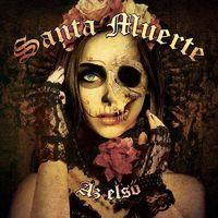 SANTA MUERTE - Az első (2018)
