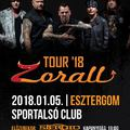 ZORALL - Esztergomban startol a 2018-as turné   Vendég: Steroid