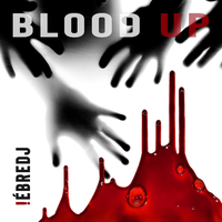 BLOOD UP - Ébredj (2018)