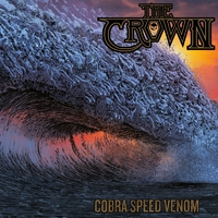 THE CROWN - Cobra Speed Venom (2018)