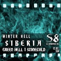 S8 UNDERGROUND - Winter Hell: Green Hell, Siberia és Stonecold