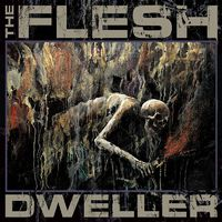 THE FLESH - Dweller (2018)