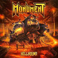 MONUMENT - Hellhound (2018)