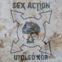 SEX ACTION - Utolsó kör (2017)