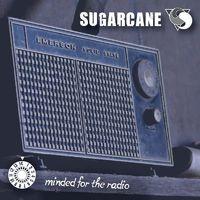 SUGARCANE - Minded For The Radio (2018)