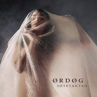 ØRDØG - Sötétanyag (2017)