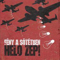 HELO ZEP! - Fény a sötétben (2017)