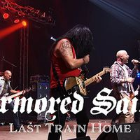 ARMORED SAINT - Klippremier: Last Train Home