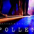 POLLEN - Dalpremier: Hű menedék