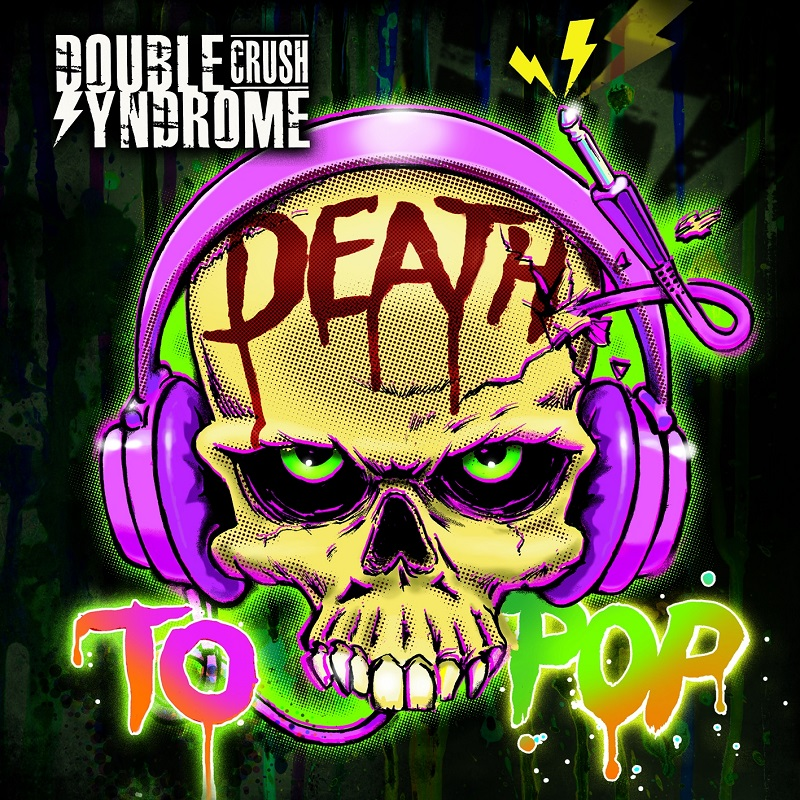 double_crush_syndrome_death_to_pop_artwork_800.jpg