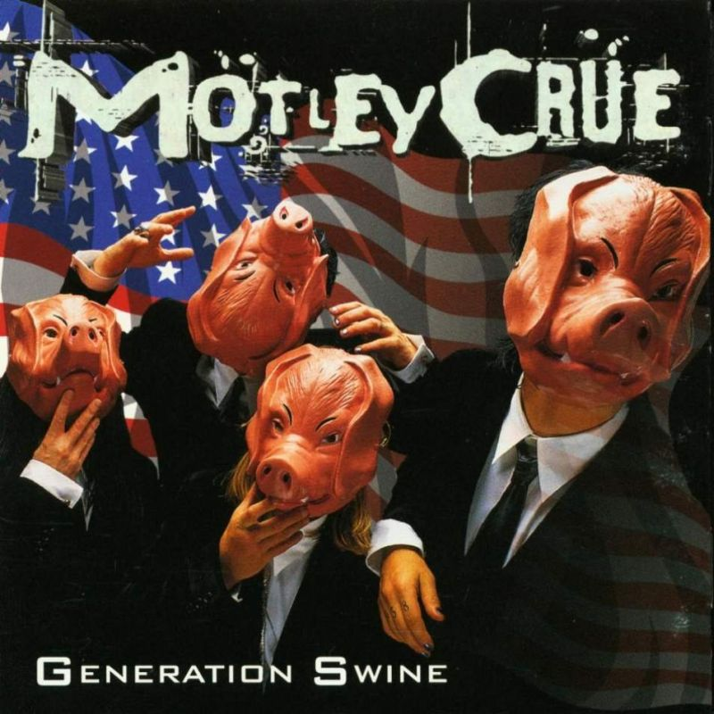 motley_cruw_generation_swine.jpg