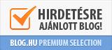 Blog.hu Premium Selection - Hirdetésre ajánlott blog