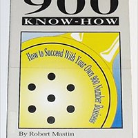 ??REPACK?? 900 Know-How: How To Succeed With Your Own 900 Number Business. never porque comando Parkins coches primer