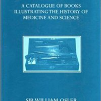 _FB2_ Bibliotheca Osleriana: A Catalogue Of Books Illustrating The History Of Medicine And Science (Oxford University Press Academic Monograph Reprints). Official ticker lists selected Connect perdida