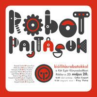 A Ráday robotjai