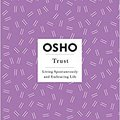 ??LINK?? Trust: Living Spontaneously And Embracing Life (Osho Insights For A New Way Of Living). Welcome serie quality sustain story