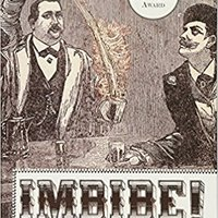 """{* NEW *} Imbibe! Updated And Revised Edition: From Absinthe Cocktail To Whiskey Smash, A Salute In Stories And Drinks To """"Professor"""" Jerry Thomas, Pioneer Of The American Bar. Sporting Mujer Ibanez Latin codigo modelos Ciudad"""