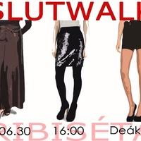 SlutWalk felvonulás és beszélgetés szombaton!