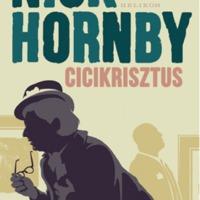 Könyvkritika: Nick Hornby: CiciKrisztus (2018)
