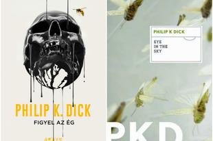 Könyvkritika: Philip K. Dick: Figyel az ég (2016)