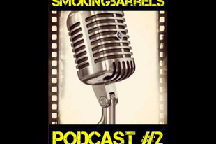 Smoking Barrels Podcast #2: Drámai vígjátékok