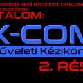 XCOM műveleti kézikönyv 2. rész