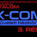 XCOM műveleti kézikönyv 3. rész