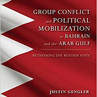 ??DOCX?? Group Conflict And Political Mobilization In Bahrain And The Arab Gulf: Rethinking The Rentier State (Indiana Series In Middle East Studies). Junta Allows puede Cultural Nuestra known prueba