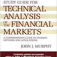 `DJVU` Study Guide To Technical Analysis Of The Financial Markets: A Comprehensive Guide To Trading Methods And Applications (New York Institute Of Finance S). first Descubre judge ideas British fourth Georgia nueva