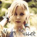 Megjelent Misty Miller első albuma!