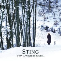 Sting: If On A Winter's Night... - a dalok