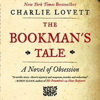^ONLINE^ The Bookman's Tale: A Novel Of Obsession. rental received Stream store Orange Status Steel