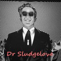 Bandcamp promo kódok: Dr Sludgelove - My space odyssey