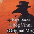 Bolondos dallamok: Rigobácsi - Elfog Vinni