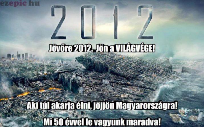 Jövőre 2012! Jön a világvége!