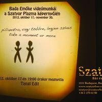 Bada Emőke videó kiállítás megnyitó 10.17. 19.00