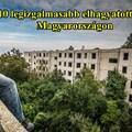10 legizgalmasabb elhagyatott hely Magyaroroszágon