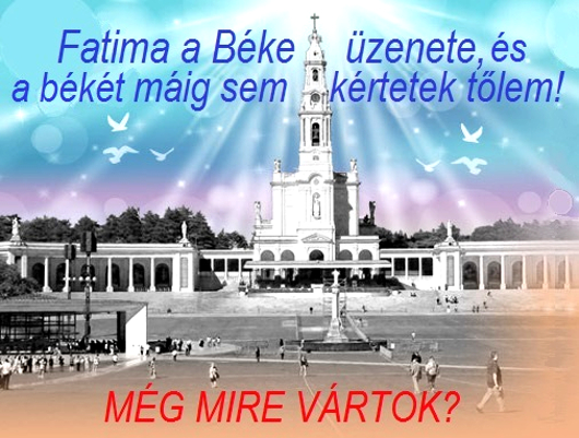 meg_mire_vartok_fatima_530_2.jpg