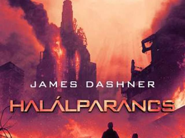 JÖN! James Dashner: Halálparancs