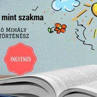 Az irodalom mint szakma - vendég Takaró Mihály