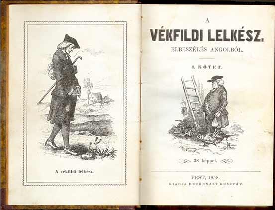oliver_goldsmith_vilaghiru_regenynek_1766_meg_a_xix_szazad_vegen_is_volt_magyar_kiadasa_a_fordito_acs_zsigmond_elso_kiadasa_1855-ben_jelent_meg_illusztralt.jpg