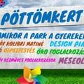 Pöttömkert – Családi nap a Budapest Parkban
