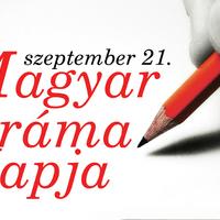 Magyar szerzők műveivel és díjátadóval is készülnek a színházak a Magyar Dráma Napjára