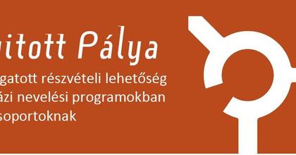 Nyitott Pálya – Támogatott részvételi lehetőség színházi nevelési programokban
