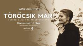 Beszélgetőkönyv készült Törőcsik Marival - A szerző Bérczes László