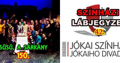 Süsü a sárkány 150 - Színházi Lábjegyzet a komáromi színházból
