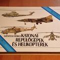 Katonai repülőgépek és helikopterek